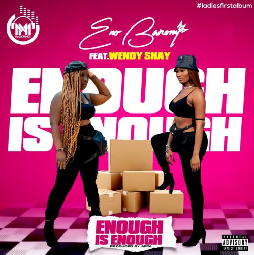 Eno To Release A Song With Wendy Shay